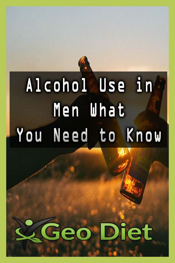 Alcohol Use in Men What You Need to Know Pinterest