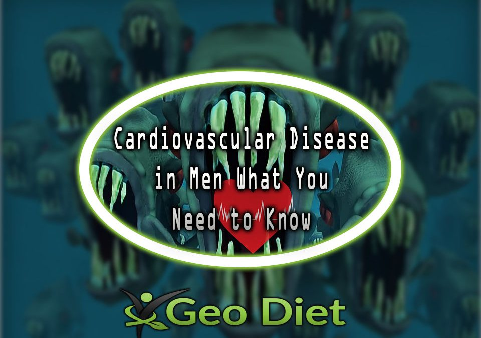 Cardiovascular Disease in Men What You Need to Know