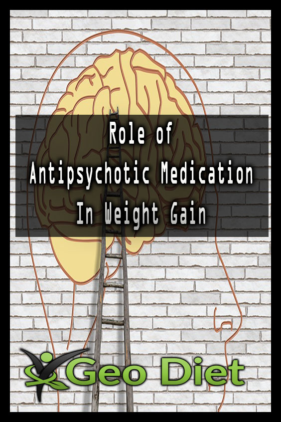 Role of Antipsychotic Medication In Weight Gain Pinterest