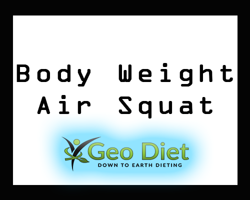 Body Weight Air Squat