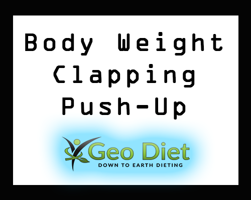 Body Weight Clapping Push-Up