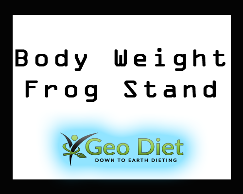 Body Weight Frog Stand