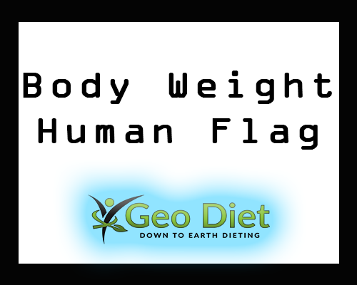 Body Weight Human Flag