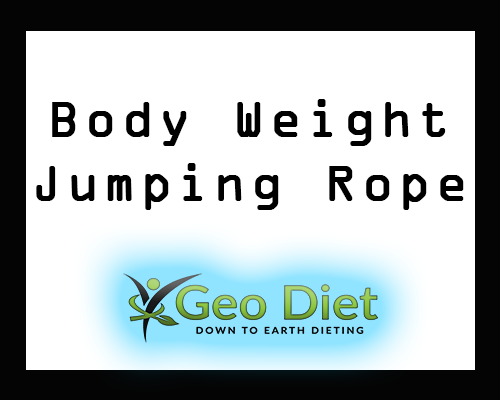 Body Weight Jumping Rope