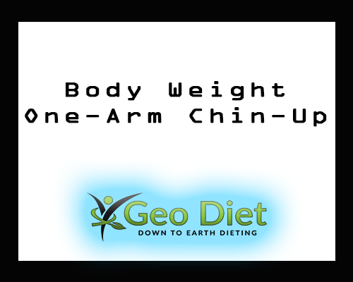 Body Weight One-Arm Chin-Up