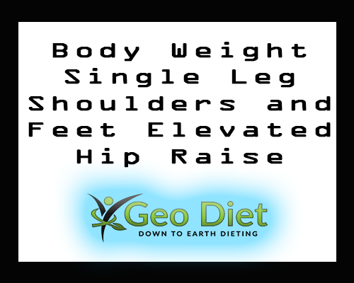 Body Weight Single-Leg Shoulders-and-Feet-Elevated Hip Raise