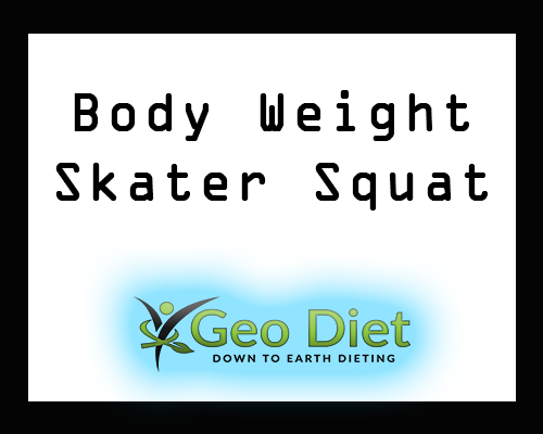 Body Weight Skater Squat