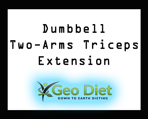 Dumbbell Two-Arms Triceps Extension