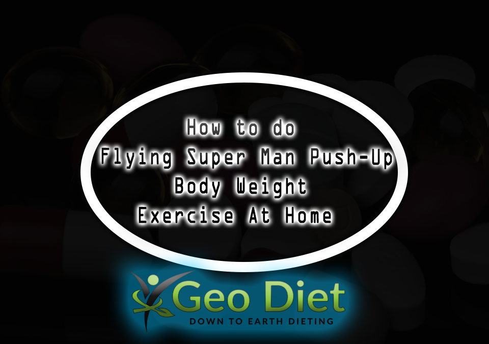 Body Weight Flying Super Man Push-Up