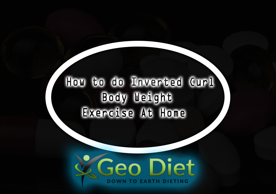 Body Weight Inverted Curl