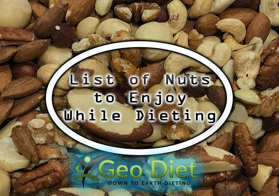 List of Nuts You Can eat While Dieting